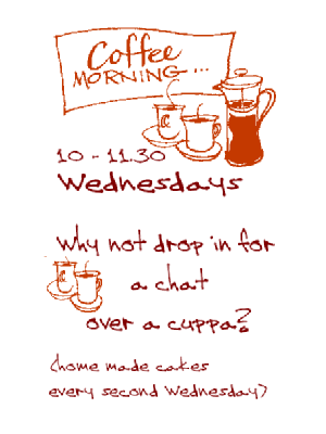 Come along to coffee mornings!